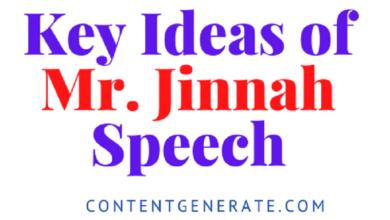 Key Ideas of Mr Jinnah Speech-1947