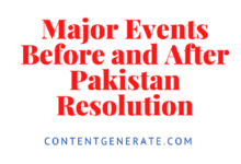 Major Events and Political development before and after pakistan Resolution
