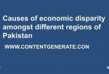 Causes of economic disparity amongst different regions of Pakistan