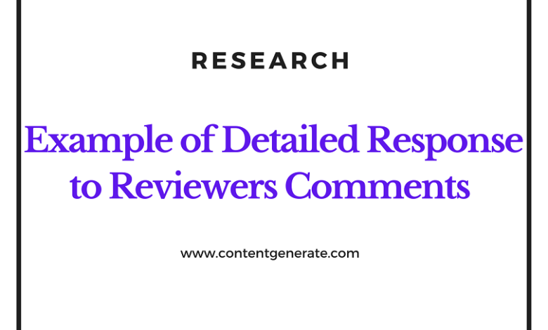 Example of Detailead response to Reviewers comments