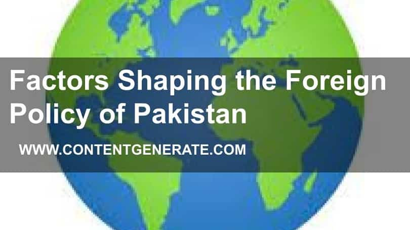 Factors Shaping the Foreign Policy of Pakistan