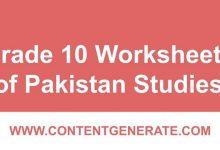Grade 10 Worksheets of Pakistan Studies