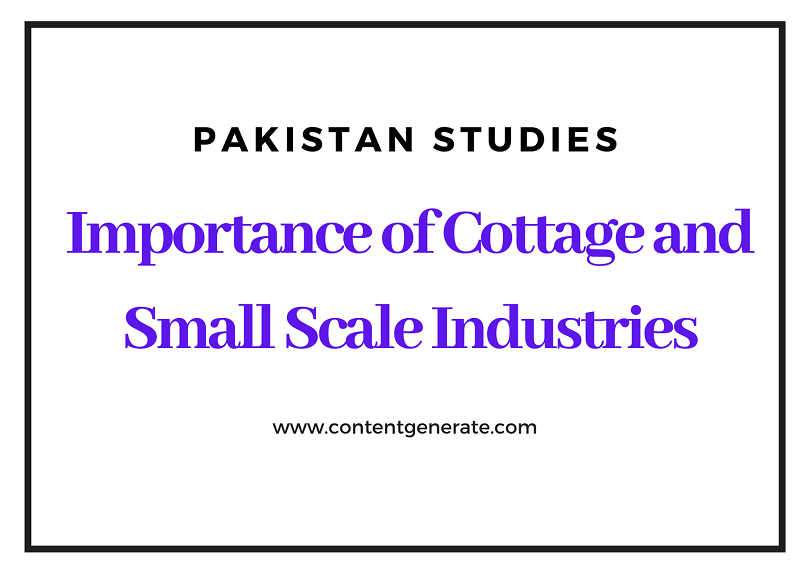 Importance of Cattage and Small Scale Industries