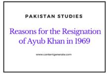 Resignation of Ayub Khan And Major Reasons
