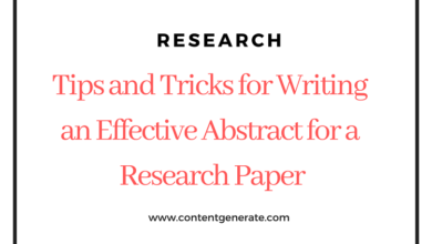 Tips and Tricks for Writing an Effective Abstract for a Research Paper