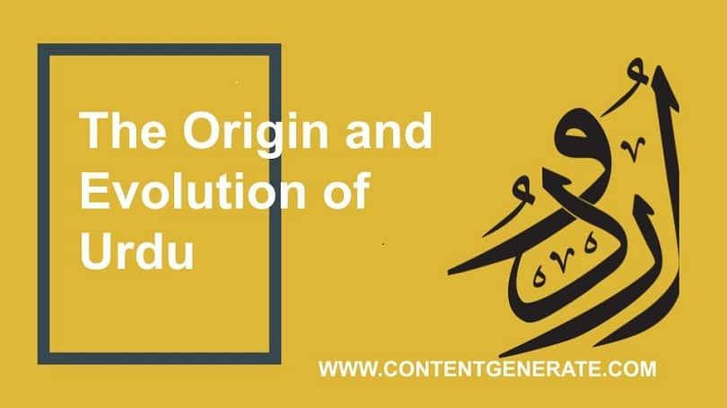Origin and Evolution of Urdu