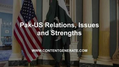 Pak-US Relations, Issues and Strengths