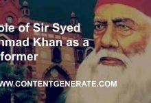 Role of Sir Syed Ahmad Khan as a reformer