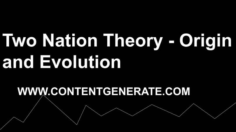 Two Nation Theory - Origin and Evolution