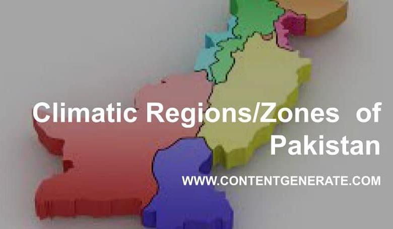 Climatic Regions/Zones of Pakistan