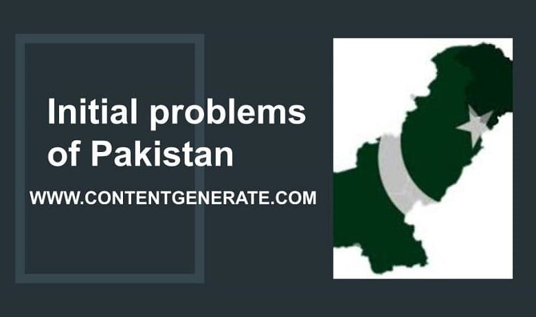 Initial problems of Pakistan