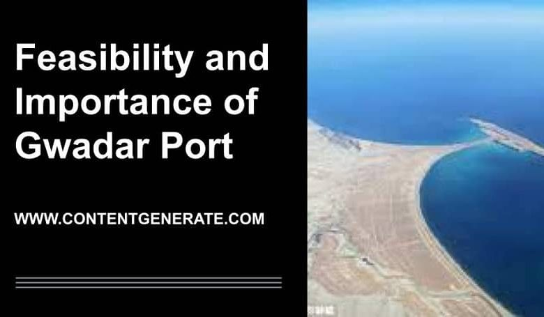 Feasibility and Importance of Gwadar Port
