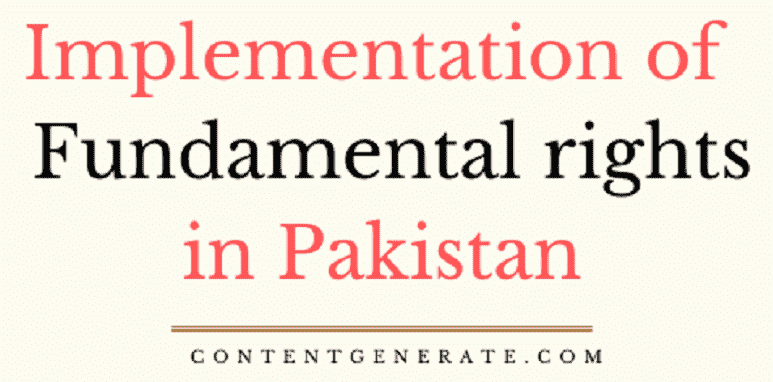 Implementation of fundamental rights in pakistan