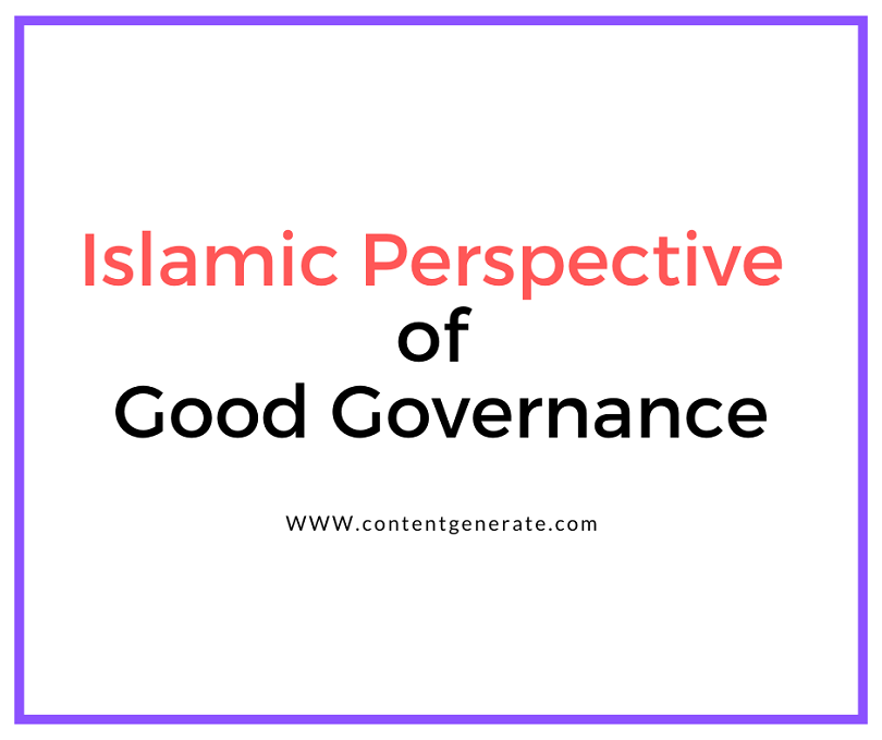 Islamic Perspective of Good Governance