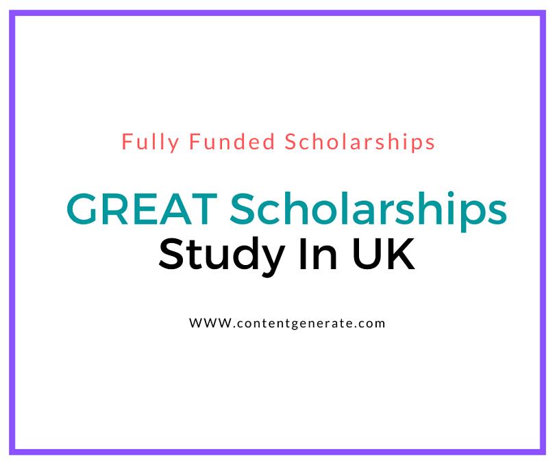 GREAT Scholarships 2021-2022-Study In UK