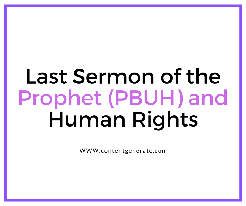 Human Rights & Last Sermon of Prophet Muhammad (PBUH)