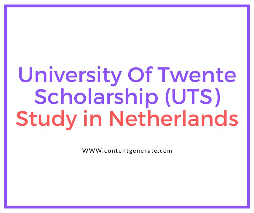 University of Twente Scholarship 2021-2022