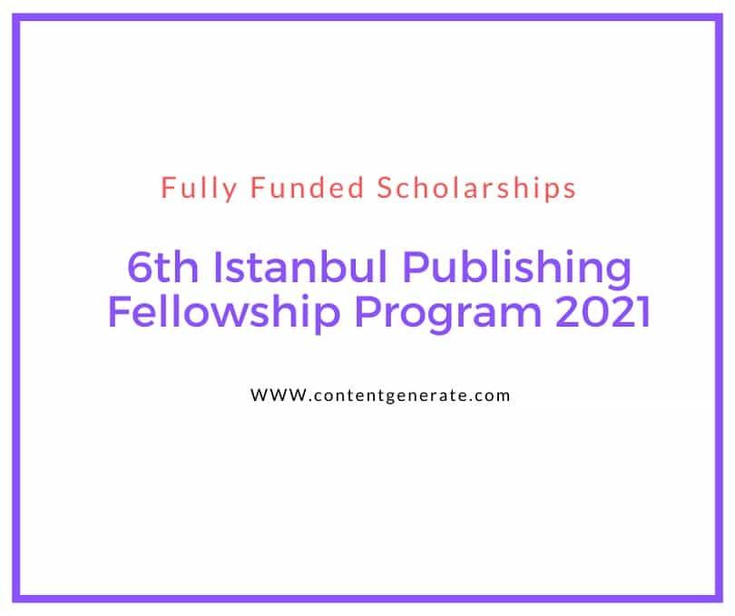 6th Istanbul Publishing Fellowship Program 2021