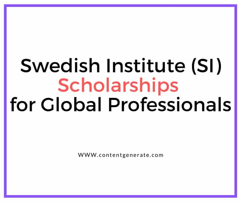 Swedish Institute (SI) Scholarships for Global Professionals