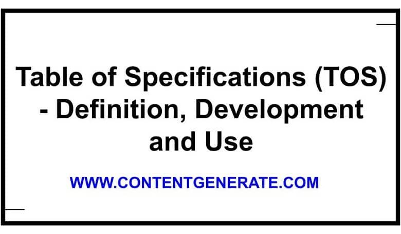 Table of Specifications (TOS) - Definition, Development and Use