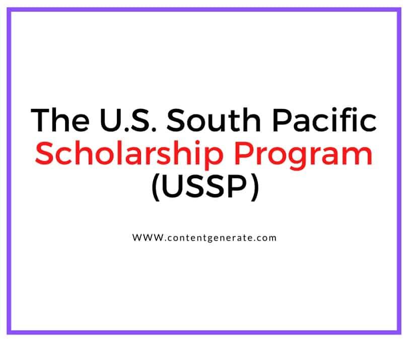 The U.S. South Pacific Scholarship Program (USSP)
