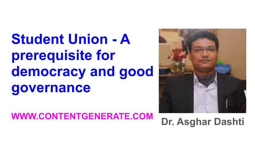 Student Union - A prerequisite for democracy and good governance
