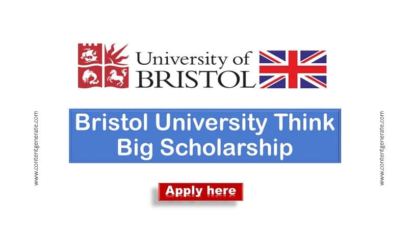 Bristol university Think Big Scholarship 2021-2022