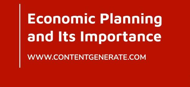 Economic Planning and Its Importance
