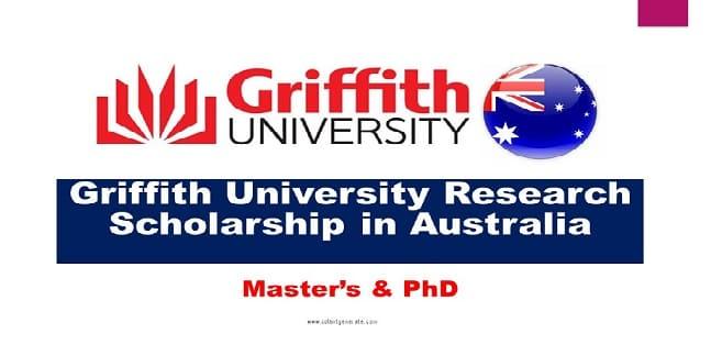 Griffith University Research Scholarship Australia 2021-2022