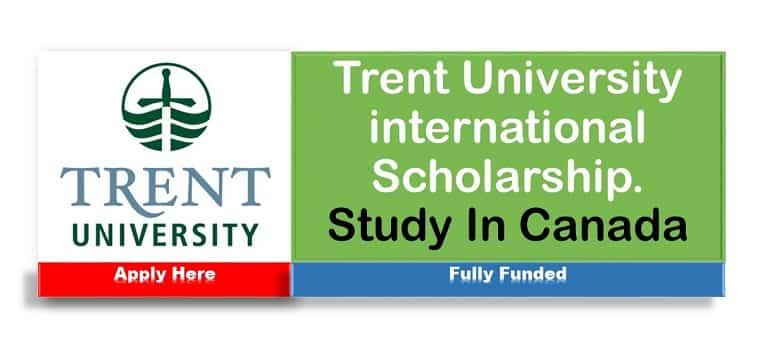 Trent University International Scholarship 2021-2022