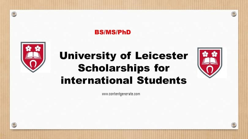 University of Leicester Scholarship 2021-2022