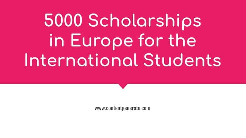 5000 Scholarships in Europe for the International Students