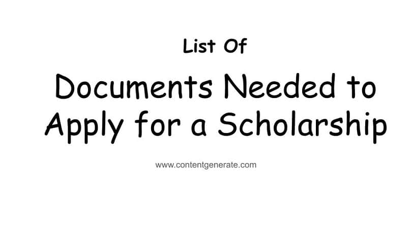 Documents Needed to apply for a Scholarship