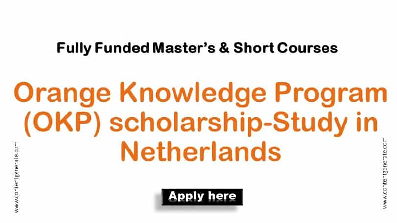 Orange Knowledge Program (OKP) scholarship 2021-2022