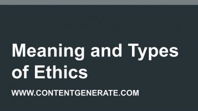 Meaning and Types of Ethics