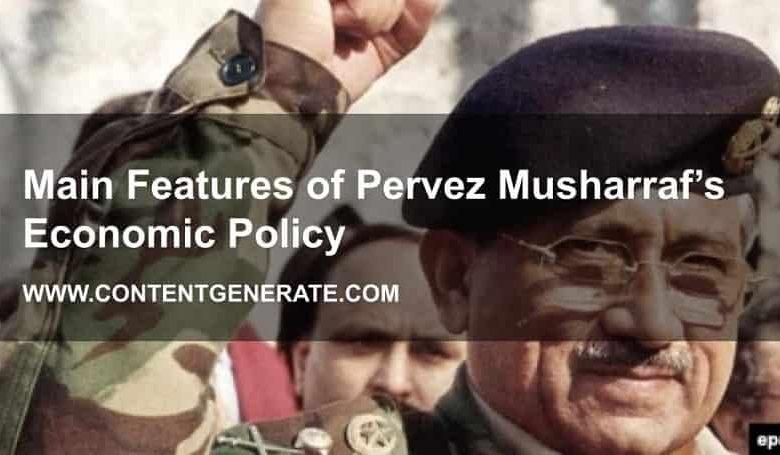 Main Features of Pervez Musharraf's Economic Policy