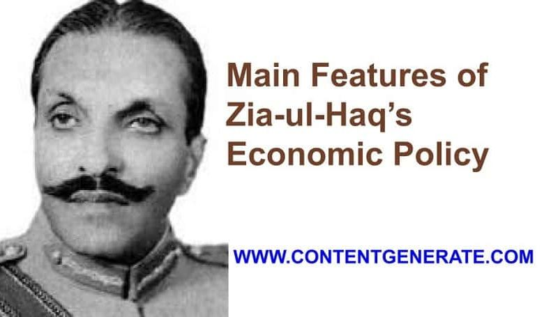 Main Features of Zia-ul-Haq's Economic Policy
