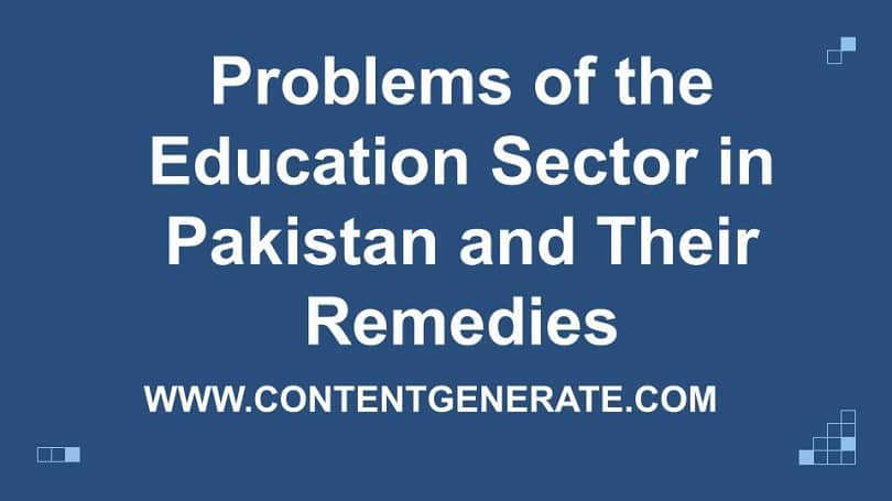 Problems of the Education Sector in Pakistan and Their Remedies