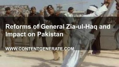Reforms of General Zia-ul-Haq and Impact on Pakistan