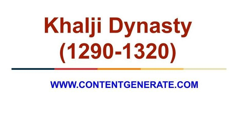 Khalji Dynasty (1290-3120)