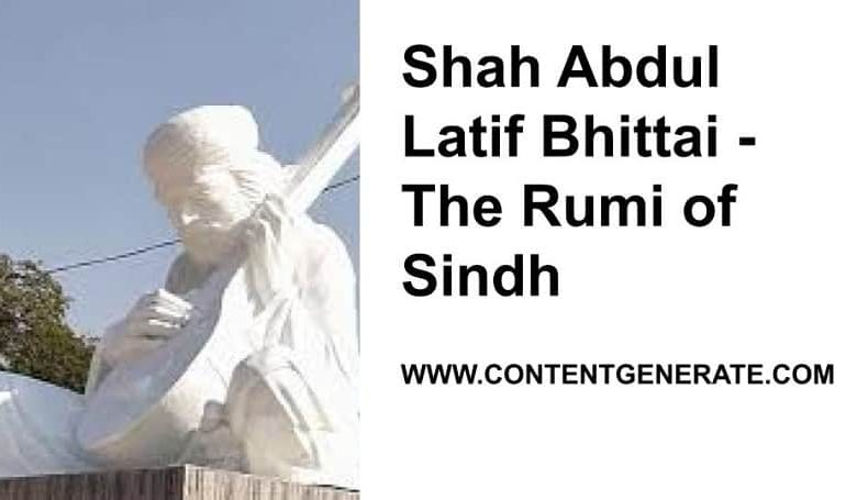 Shah Abdul Latif Bhittai - The Rumi of Sindh