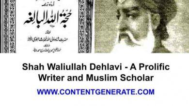 Shah Waliullah Dehlavi - A Prolific Writer and Muslim Scholar