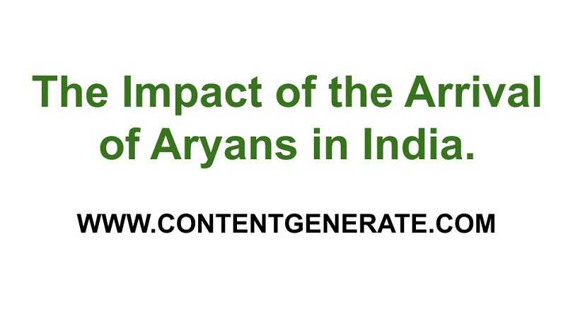 The Impact of the Arrival of Aryans in India