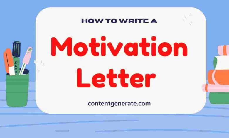 How to write Motivation Letter?