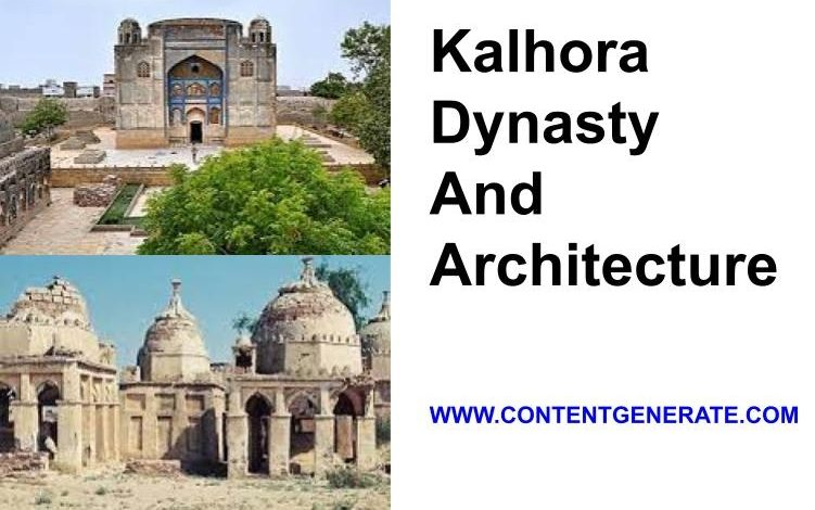 Kalhora Dynasty and Architecture